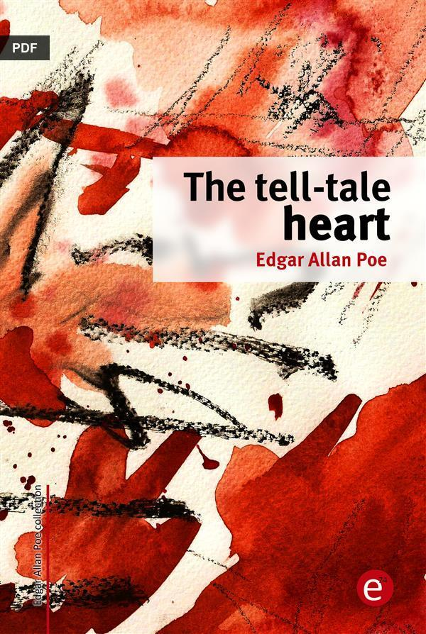 essays over the tell tale heart Tell tale heart analysis essaysthe tell-tale heart by edgar allen poe deals with a man's mental deterioration and his descent into madness the story focuses on the narrator and his obsessions.