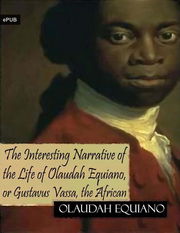 essays of olaudah equiano Essay an ironsmith, ship steward, crewman, cook, clerk, navigator, amateur scientist, and even a hairdresser these are all jobs that olaudah equiano held during his lifetime.
