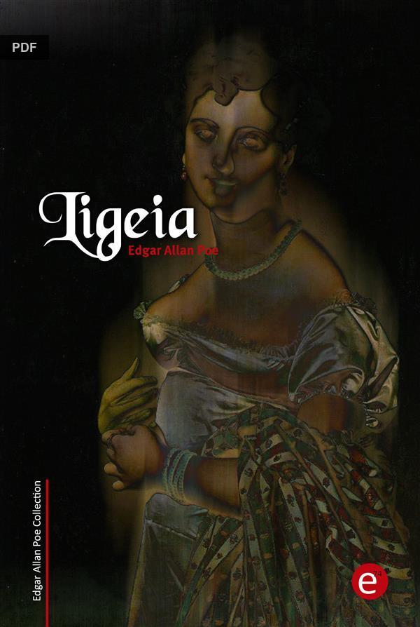 the oedipal influences in poes ligeia a lacanian analysis Poe's stature as a major figure in world literature is primarily based on his ingenious and profound short stories, poems, and critical theories, which established a highly influential rationale for the short form in both poetry and fiction.